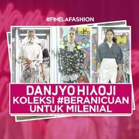 Danjyo Hyoji Luncurkan Koleksi #BeraniCuan untuk Milenial