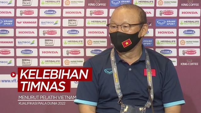 Berita video kelebihan Timnas Indonesia di Kualifikasi Piala Dunia 2022 saat ini menurut Pelatih Vietnam, Park Hang-seo, Minggu (6/6/2021) waktu setempat.