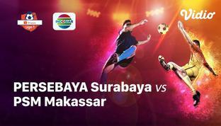 Babak Penyisihan #ShopeeLiga1 yang mempertemukan #Persebaya Surabaya vs #PSM Makassar pada hari Kamis sore (14/11/2019).