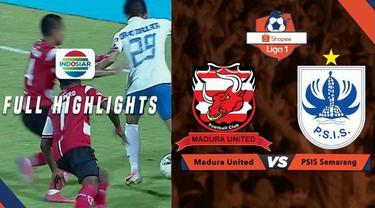 Berita video highlights Shopee Liga 1 2019 antara Madura United melawan PSIS Semarang yang berakhir dengan skor 3-0, Sabtu (24/8/2019).