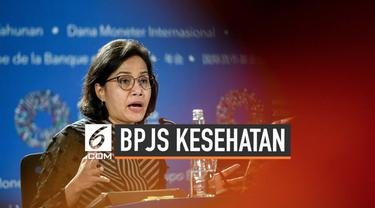 Menteri Keuangan Sri Mulyani Indrawati mengusulkan kenaikan iuran peserta BPJS Kesehatan. Kenaikan iuran tersebut diusulkan berlaku serentak pada tahun 2020.