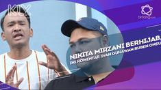 Begini Bentuk Dukungan Ivan Gunawan-Ruben Onsu Melihat Nikita Mirzani Berhijab