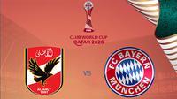 Piala Dunia Antarklub 2020 - Al Ahly Vs Bayern Munchen (Bola.com/Adreanus Titus)