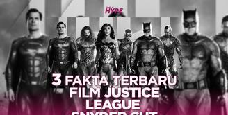 Apa saja fakta terbaru dari film Justice League versi Snyder Cut? Yuk, kita cek video di atas!