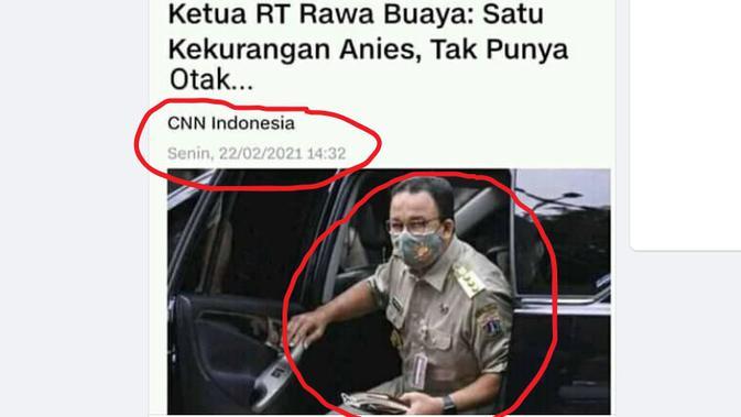 Cek Fakta Liputan6.com menelusuri  klaim judul artikel CNN Indonesia ketua RT Rawa Buaya menyebut kekurangan Anies tak punya otak