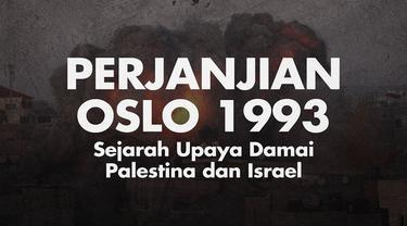 Sejarah perdamaian Palestina dan Israel tercatat dalam sebuah perjanjian.