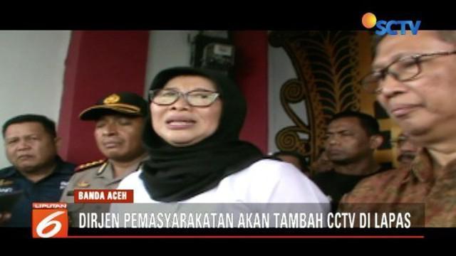 Terkait napi yang kabur di Lapas Lambaro, Banda Aceh, Dirjen Permasyarakatan akan menambah CCTV di lapas.
