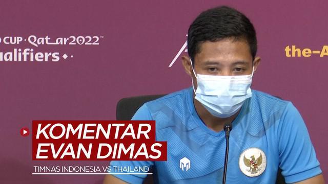 Berita video komentar Evan Dimas jelang laga Timnas Indonesia melawan Thailand di Kualifikasi Piala Dunia 2022, Rabu (2/6/2021).