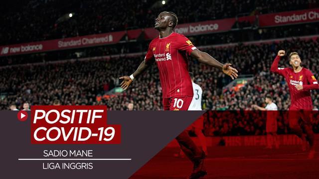 Berita Video Jelang Liga Inggris Pekan ke-4, Sadio Mane Terinfeksi COVID-19