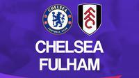 Premier League - Chelsea Vs Fulham (Bola.com/Adreanus Titus)