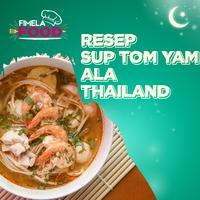 Hangatnya Sup Tom Yam Ala Thailand untuk Berbuka Puasa