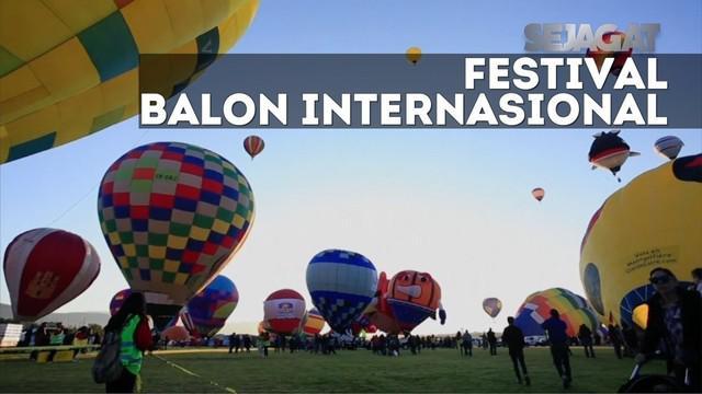 Perayaan Festival Balon Internasional yang ke-15 22 Negara turut berpartisipasi dalam acara tersebut