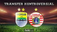 Transfer Kontroversial Persib Bandung dan Persija Jakarta (bola.com/Rudi Riana)