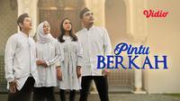 FTV Pintu Berkah Indosiar dapat disaksikan melalui platform streaming Vidio.