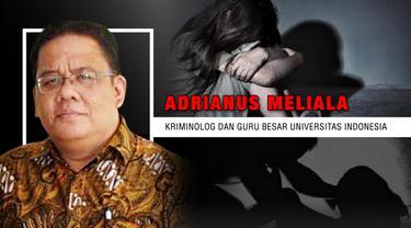 Opini i Adrianus Meliala