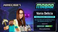 Main bareng Minecraft bersama Vania Delicia, Selasa (29/12/2020) pukul 19.00 WIB dapat disaksikan melalui platform Vidio, laman Bola.com, dan Bola.net. (Dok, Vidio)
