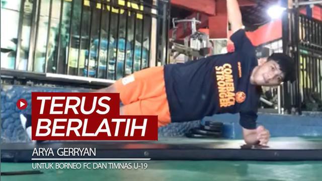 Berita video pemain muda Borneo FC dan Timnas Indonesia U-19, Arya Gerryan, terus meningkatkan intensitas latihannya.