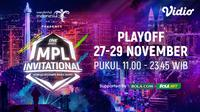 Playoff MPL Invitational 27-29 November dapat disaksikan melalui platform streaming Vidio. (Sumber: Vidio)