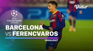 Berita Video Barcelona unggul atas Ferencvaros di matchday 1 Liga Champions