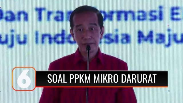 Rencana penerapan kebijakan PPKM Mikro Darurat di Jawa - Bali masuk tahap finalisasi pengkajian, berikut pernyataan Presiden Joko Widodo.
