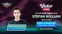 Live streaming mabar Mobile Legends bersama Stefan William, Minggu (21/2/2021) pukul 19.00 WIB dapat disaksikan melalui platform Vidio, laman Bola.com, dan Bola.net. (Dok. Vidio)