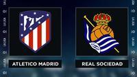 Liga Spanyol: Atletico Madrid vs Real Sociedad. (Bola.com/Dody Iryawan)