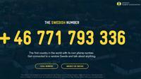 Swedia merupakan negara pertama di dunia yang memiliki nomor telepon. (Sumber The Swedish Number)