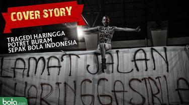 Berita Video Tragedi Haringga, Potret Buram Sepak Bola Indonesia