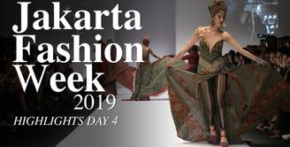 Jakarta Fashion Week 2019: Highlight Day 4
