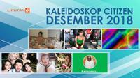 Banner Kaleidoskop Citizen Desember 2018. (Liputan6.com/Abdillah)