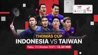 Piala Thomas Cup 2020 Rabu, 13 Oktober 2021 : Indonesia vs Chinese Taipei (Taiwan)