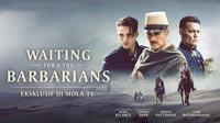 Waiting for the Barbarians. (Samuel Goldwyn Films)