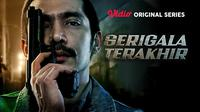 Serigala Terakhir adalah Vidio Original Series yang tayang perdana di Vidio, Jumat (25/9/2020)