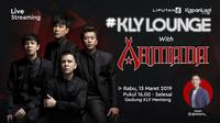 Live streaming KLY Lounge with Armada, 13 Maret 2019. (Liputan6.com/Kapanlagi.com)
