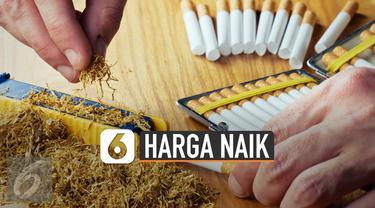 Direktorat Jenderal Bea dan Cukai (DJBC) Kemenkeu naikkan cukai rokok. Cukai rokok dipastikan naik 23% dan harga eceran akhirnya naik 35%.