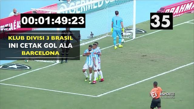 Macae, klub divisi 3 liga Brasil ini berhasil mencetak gol dengan cara yang tak jauh berbeda dengan raksasa Katalan, Barcelona