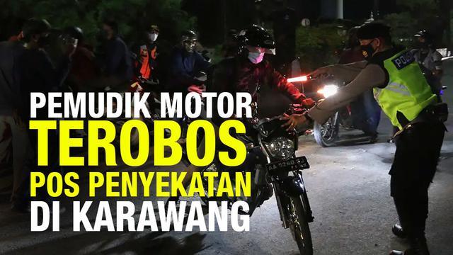 Ratusan pemudik kendaraan roda dua menjebol pos penyekatan di Karawang (8/5) dini hari,