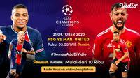 Duel PSG VS Manchester United di Liga Champions 2020/2021 dapat disaksikan di platform streaming Vidio.