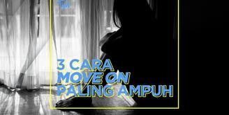 Bagaimana cara move on dari mantan paling ampuh? Yuk, kita cek video di atas!