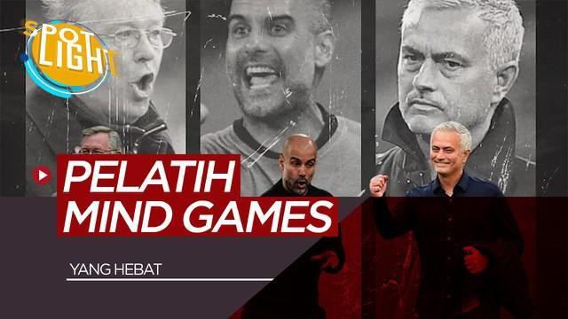 Berita video spotlight Jose Mourinho, Pep Guardiola dan 2 Pelatih dengan Kemampuan Mind Games yang Hebat