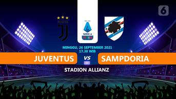 Prediksi Liga Italia Juventus vs Sampdoria: Si Nyonya Tua Ketagihan Menang