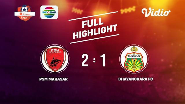 Laga lanjutan Shopee Liga 1, PSM Makassar VS Bhayangkara FC berakhir  2-1 #shopeeliga1 #PSM Makassar #Bhayangkara