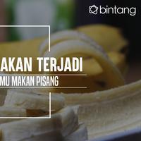 Manfaat makan pisang. (Foto: Adrian Putra, Digital Imaging: Nurman Abdul Hakim/Bintang.com)