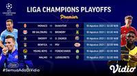 Jadwal dan Link Live Streaming Liga Champions 2021/2022 Babak Playoff di Vidio Pekan Ini. (Sumber : dok. vidio.com)