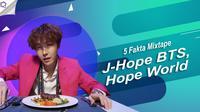 Berikut ini 5 fakta di balik mixtape J-Hope BTS yang bertajuk Hope World. (Foto: YouTube/ibighit, Desain: Nurman Abdul Hakim/Bintang.com)