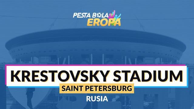 Berita video profil Krestovsky Stadium, stadion Piala Eropa 2020 yang menyelenggarakan 7 laga di Piala Dunia 2018 Rusia.