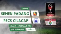 Piala Presiden 2017_Semen Padang Vs PSCS Cilacap (Bola.com/Adreanus Titus)