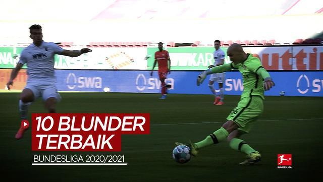 Berita video kompilasi blunder-blunder terbaik yang terjadi di Bundesliga musim 2020/2021, di mana salah satunya aksi fatal yang dilakukan kiper Bayer Leverkusen.