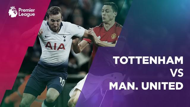 Berita video statistik Tottenham Hotspur vs Manchester United pada laga pekan ke-22 Premier League 2018-2019.
