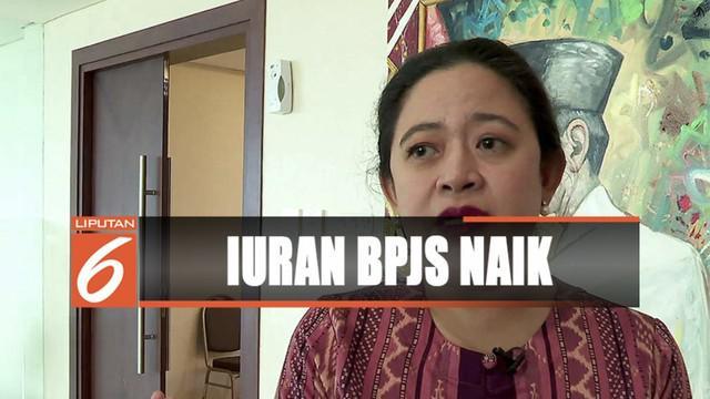 Menko PMK Puan Maharani menilai kenaikan iuran BPJS tidak akan memberatkan masyarakat.